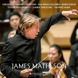 CD Matheson: VC, String Quartet, Times Alone, Salonen/Dodge/CSO