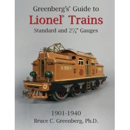 Greenberg's Guide to Lionel Standard and 2-7/8 Gauges, 1901-1940