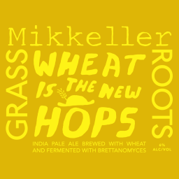 Mikkeller x Grassroots 'Wheat is the Hew Hops' Ale 11.2oz Sgl