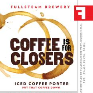 Fullsteam 'Coffee is for Closers' Iced Coffee Porter 12oz Sgl (Can)