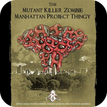 B. Nektar 'Mutant Killer Zombie Manhattan Project Thingy' 500ml