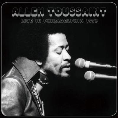 Allen Toussaint - Live in Philadelphia 1975 RSD Exclusive