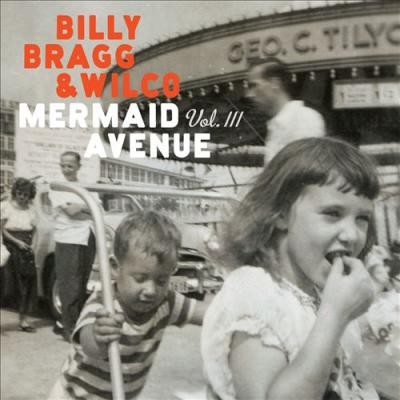Billy Bragg & Wilco - Mermaid Avenue Vol. III (2LP) (180g)