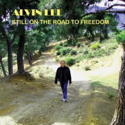 Alvin Lee - Still On The Road To Freedom [LP] (first time on vinyl, bonus tracks not on CD, limited to 750, indie-exclusive)
