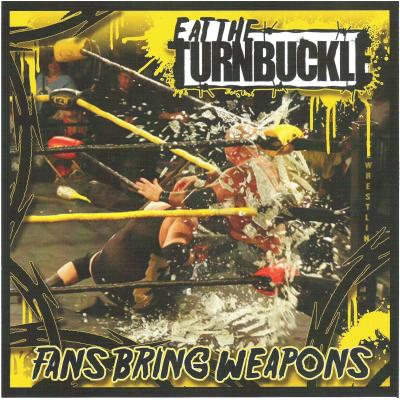 Eat The Turnbuckle - Fans Bring Weapons (7 Inch, Red)
