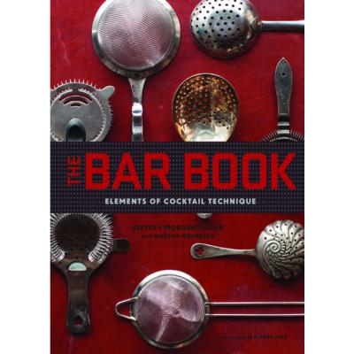 The Bar Book- Morgenthaler