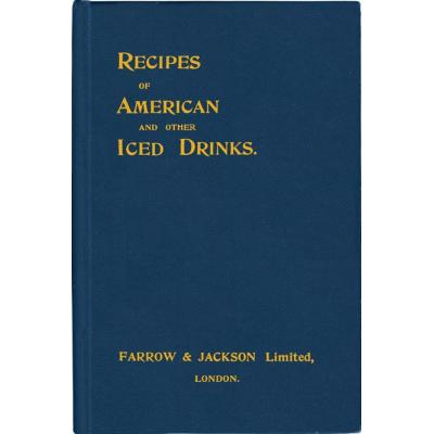 Recipes of American and Other Iced Drinks