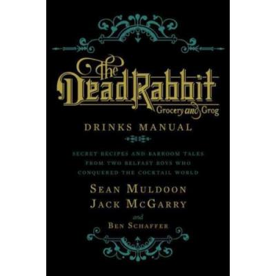 The Dead Rabbit: Drinks Manual