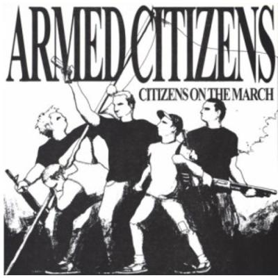 Armed Citizens - Citizens On The March 7""