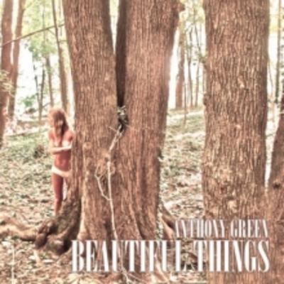 Anthony Green - Beautiful Things (180 Gram Vinyl)