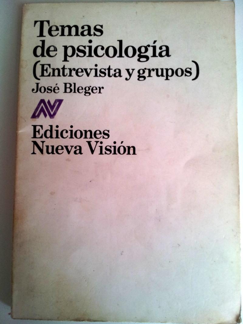 Bleger, *Temas de psicología*