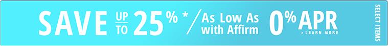Save 25% + 0% apr