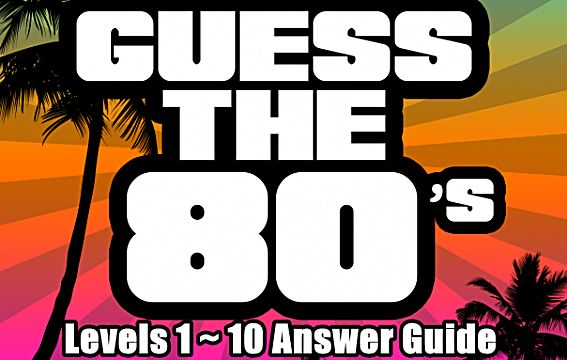 guess the 80 u0026 39 s  answer guide