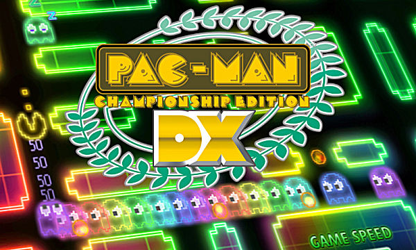 Pac-Man Championship Edition DX Bandai Namco Entertainment