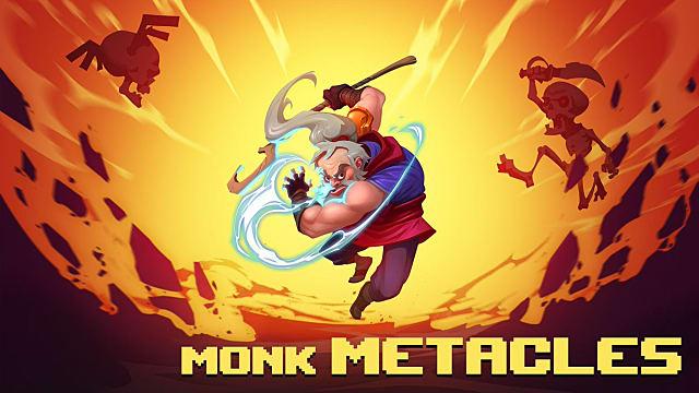 Has-Been Heroes, monk metacles