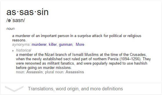 Assassin Definition courtesy of Google