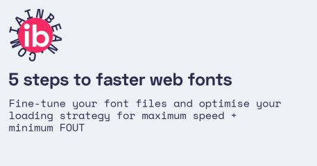 5 steps to faster web fonts /// Iain Bean