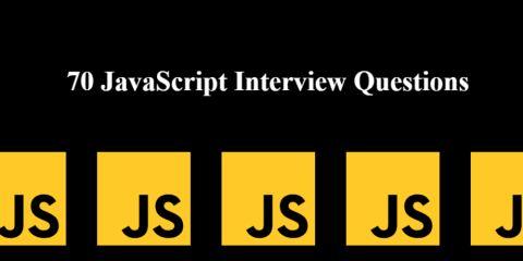 70 JavaScript Interview Questions