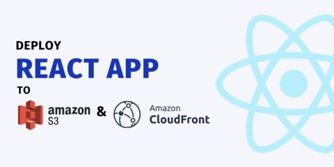 Deploy React app to S3 & Cloudfront