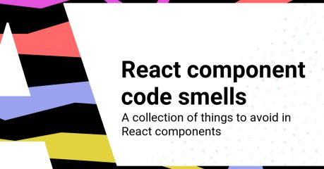React component code smells