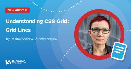 Understanding CSS Grid: Grid Lines — Smashing Magazine