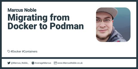 Migrating from Docker to Podman