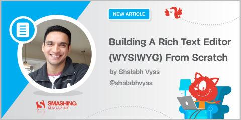 Building A Rich Text Editor (WYSIWYG) — Smashing Magazine