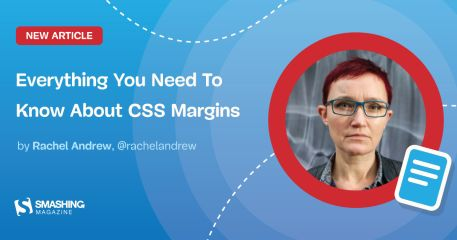 Everything You Need To Know About CSS Margins — Smashing Magazine
