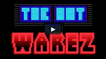 The Art Of Warez