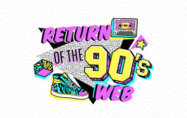 The Return of the 90s Web