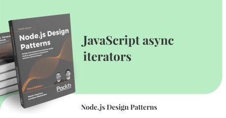 JavaScript async iterators