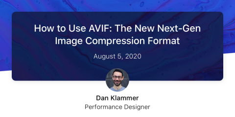 How to Use AVIF: The New Next-Gen Image Compression Format — Lightspeed