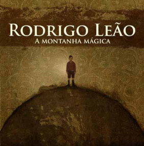 Rodrigo Leo, A MONTANHA MGICA (CD+DVD)