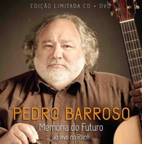 Pedro Barroso, MEMRIA DO FUTURO (CD+DVD)