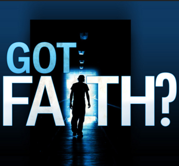 Do You Have Faith?