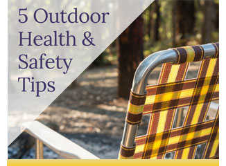 5 Outdoor health & safety tips
