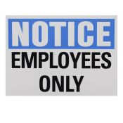 Sign Label Notice Employees Only 14 x 10
