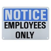 Sign Notice Employees Only Plastic 7x10