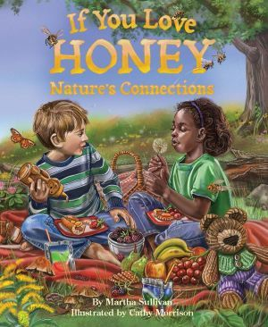 Award-Winning Children's book — If You Love Honey