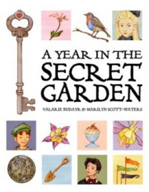 Award-Winning Children's book — A Year in the Secret Garden