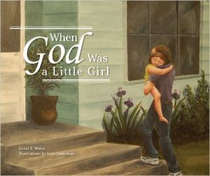 Award-Winning Children's book — When God Was a Little Girl