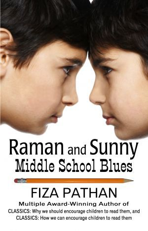 Award-Winning Children's book — Raman and Sunny: Middle School Blues