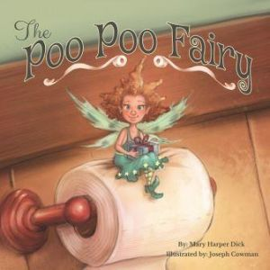 Award-Winning Children's book — The Poo Poo Fairy