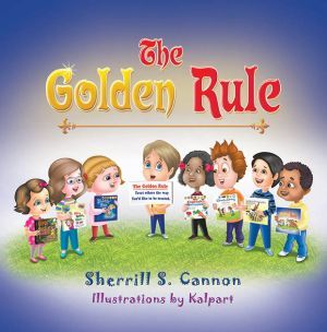 Award-Winning Children's book — The Golden Rule