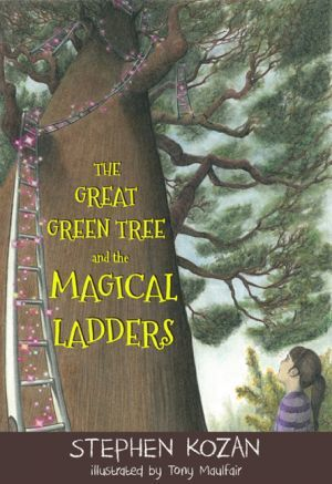 Award-Winning Children's book — The Great Green Tree And The Magical Ladders