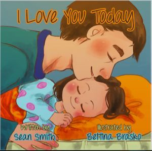 Award-Winning Children's book — I Love You Today