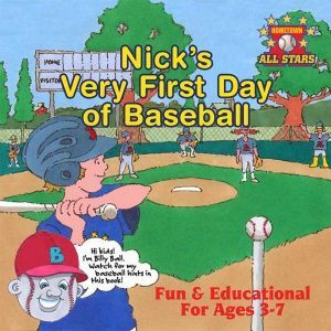 Award-Winning Children's book — Nick's Very First Day of Baseball