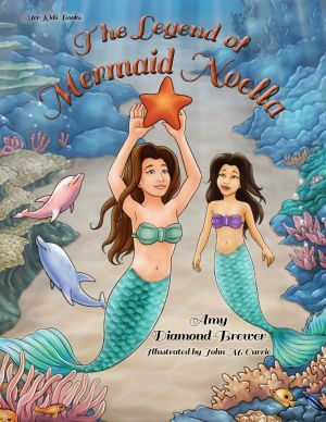 Award-Winning Children's book — The Legend of Mermaid Noella