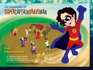 Award-Winning Children's book — The Adventures of SuperCaptainBraveMan