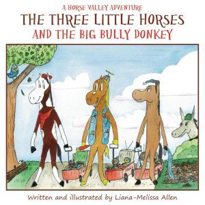 Award-Winning Children's book — The Three Little Horses and the Big Bully Donkey